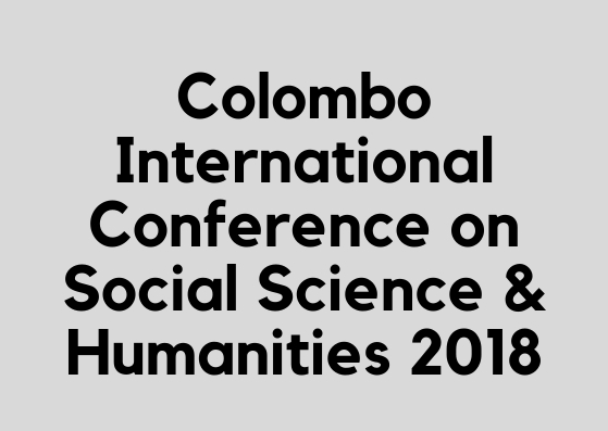 Colombo International Conference on Social Science & Humanities – Move beyond your comfort zone